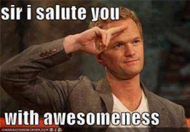 Sir - I salute you with awesomeness