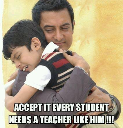 Accept It. Every Student needs a teacher like him - Tare Zameen Par - Amir Khan