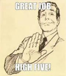Great Job. High Five