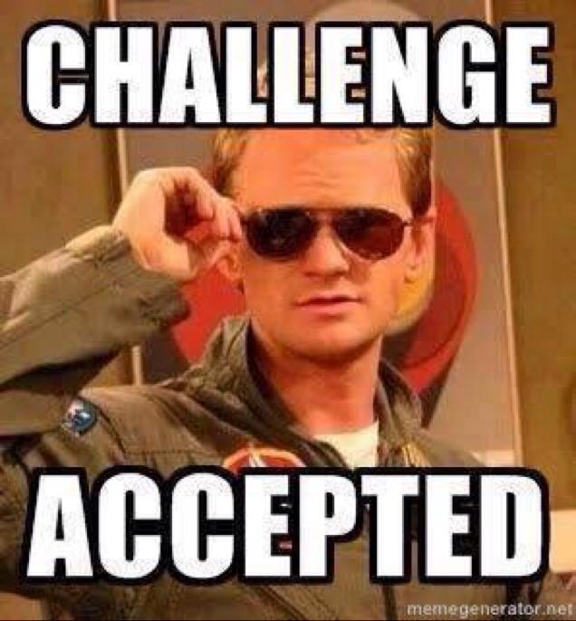 Challenge Accepted - Barney Stinson