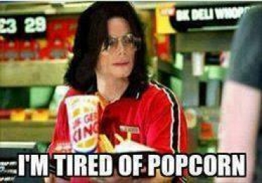 I am tired of popcorn - Michael Jackson eating popcorn
