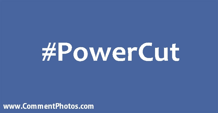 #PowerCut - Power Cut Hashtag