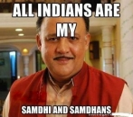 All Indians Are My Samdhi And Samdhans