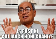 Is Post Ki CBI Jaanch Honi Chahiye - Digvijay Singh