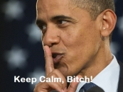Keep Calm Bitch - Barack Obama