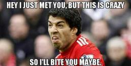 Hey I Just Met You, But This Is Crazy, So I will Bite You May Be - This Is Why I Bite People - Luiz Suarez in FIFA World Cup