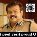 I Peel Verru Proud U - I Feel Very Proud Of You - Captain Vijayakanth in Police Uniform