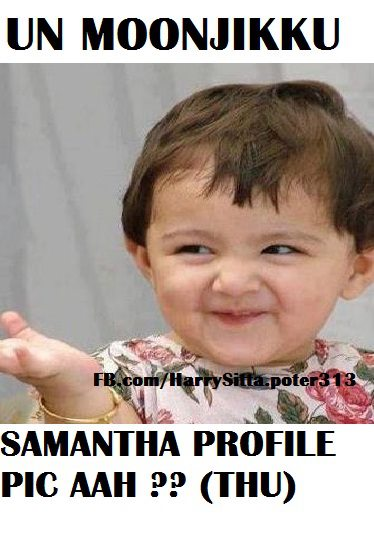 Un Moonchikku Samantha Profile Pic aah.. Thu...
