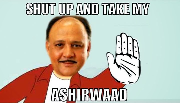 Shut Up and Take My Ashirwaad - Alok Nath trolls