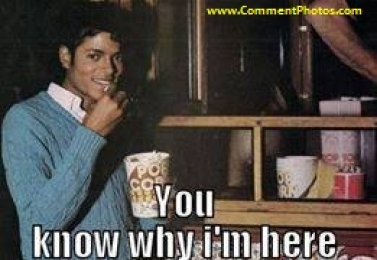 You Know Why I am Here - Michael Jackson Eating Popcorn - I Just Came Here To Read The Comments - MJ in Thriller Theatre