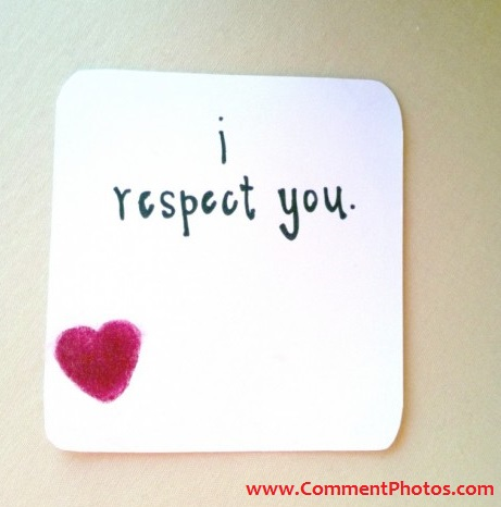 I Respect You - With Love