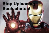 Stop Uploading Such Photos - Iron Man