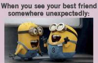 When You See Your Best Friend Somewhere Unexpectedly - Despicable Me Minions Laughing
