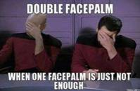 Double Facepalm - When One Facepalm is just not enough - Picard