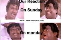 Our Reaction on Sunday and On Monday - Goundamani, Senthil, Laghing and Crying