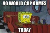 No World Cup Games Today - Sponge Bob
