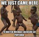 We Just Came Here to Watch Michael Jackson Eat Popcorn - I Just Came Here To Read The Comments - Michael Jackson Eating Popcorn - Thriller Theatre